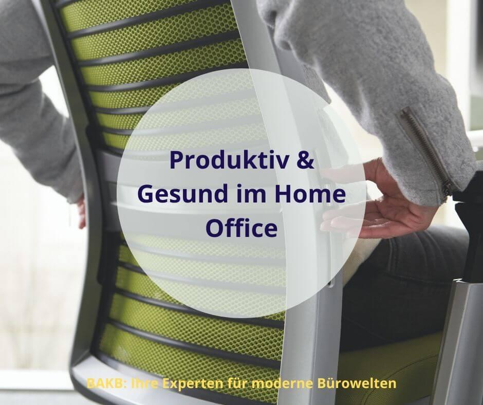 Produktiv und gesund im Home Office