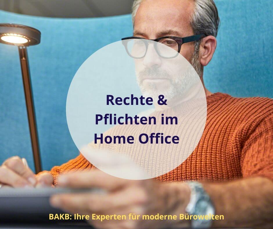 Rechte und Pflichten im Home Office