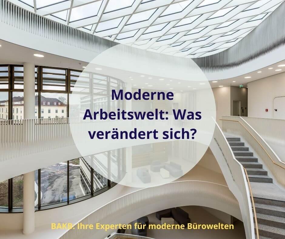 Moderne Arbeitswelt